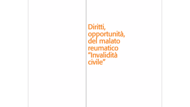 """Diritti, opportunità, del malato reumatico """"Invalidità civile"""""""